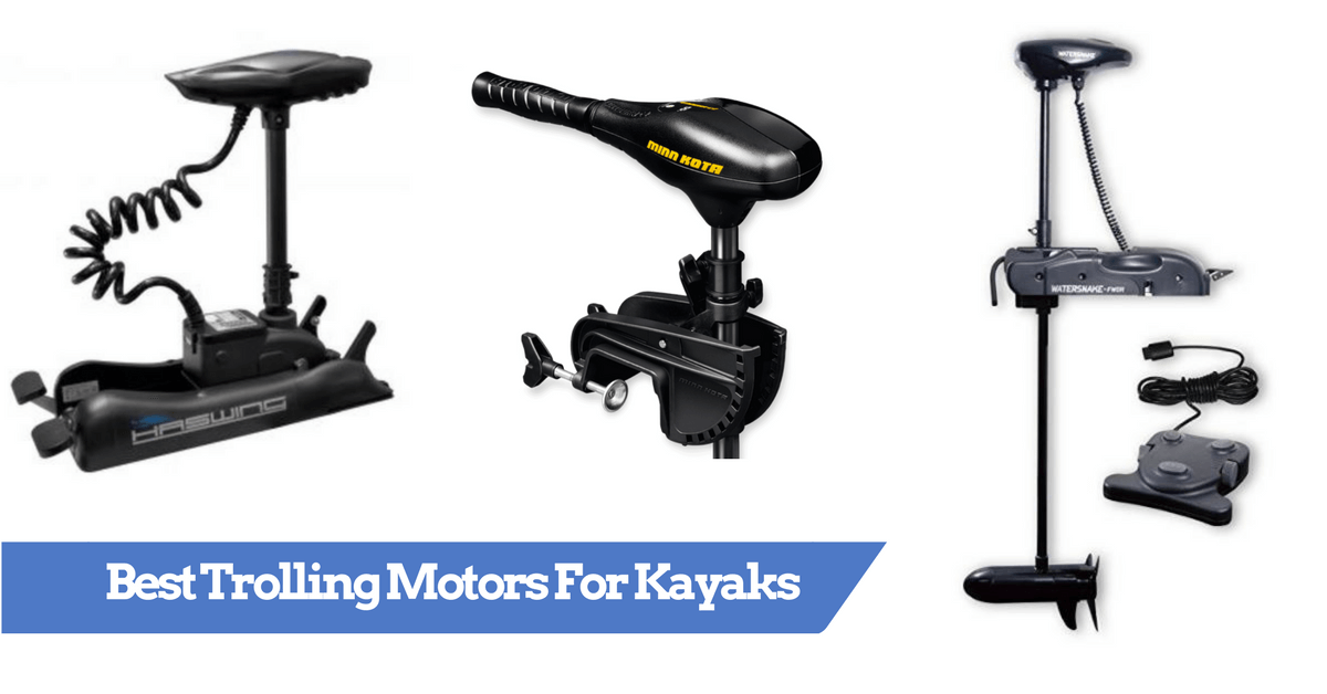Best Trolling Motors for Kayaks