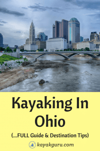 Guide To Kayaking In Ohio