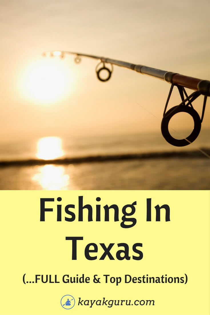 Guide To The Top Fishing Spots In Texas - Pinterest