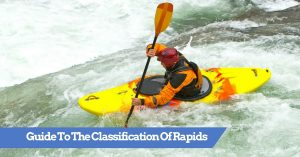 Guide to The Classification Of Rapids