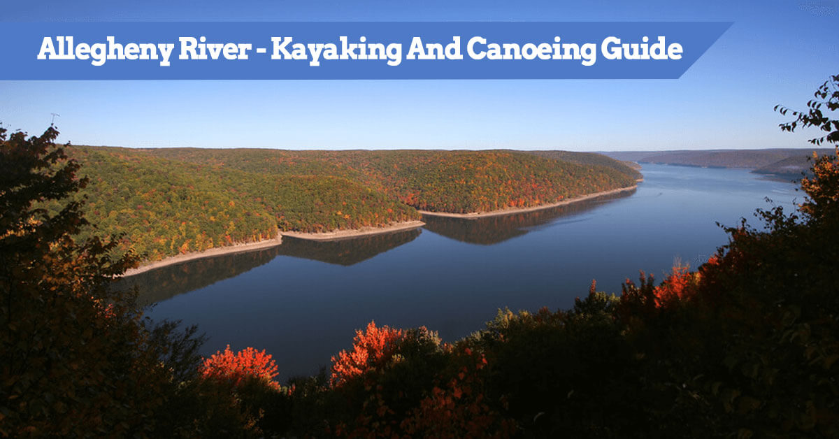 Allegheny River PA - Kayaking And Canoeing Guide