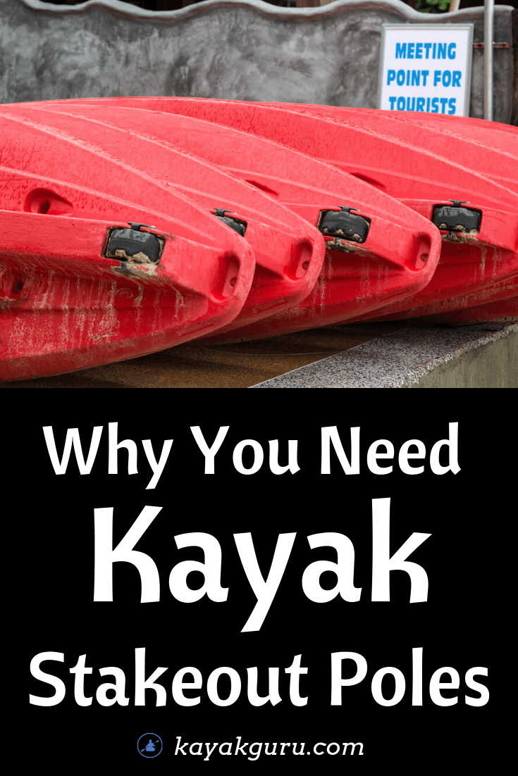 Why You Need Kayak Stakeout Poles In Your Life - Pinterest Image