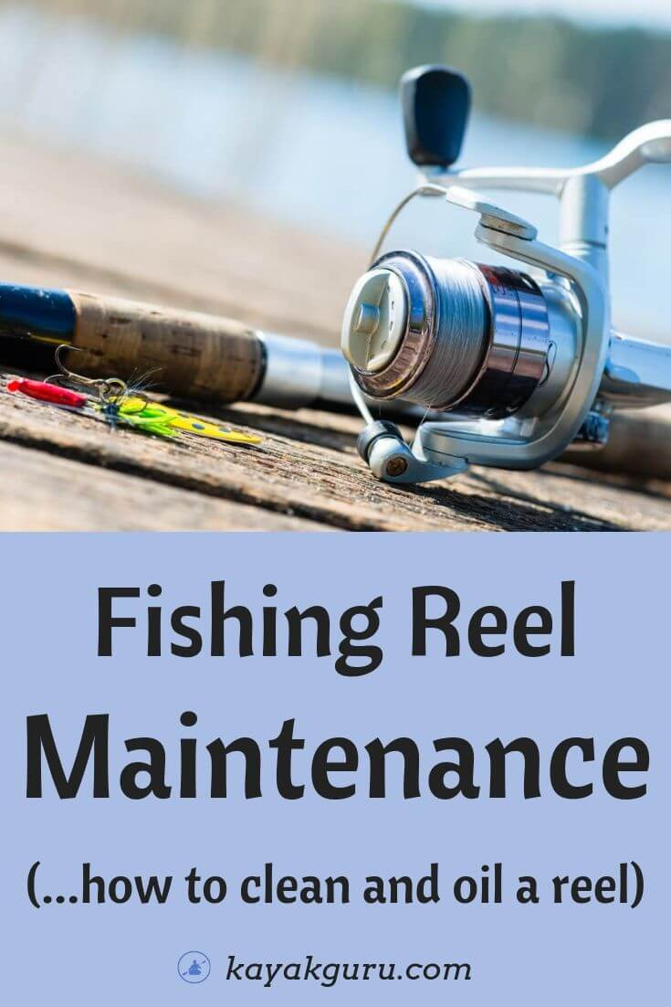 Fishing Reel Maintenance_ How To Clean And Oil A Reel - Pinterest Image