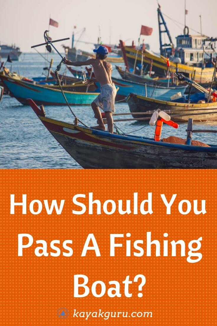 How Should You Pass A Fishing Boat - Pinterest