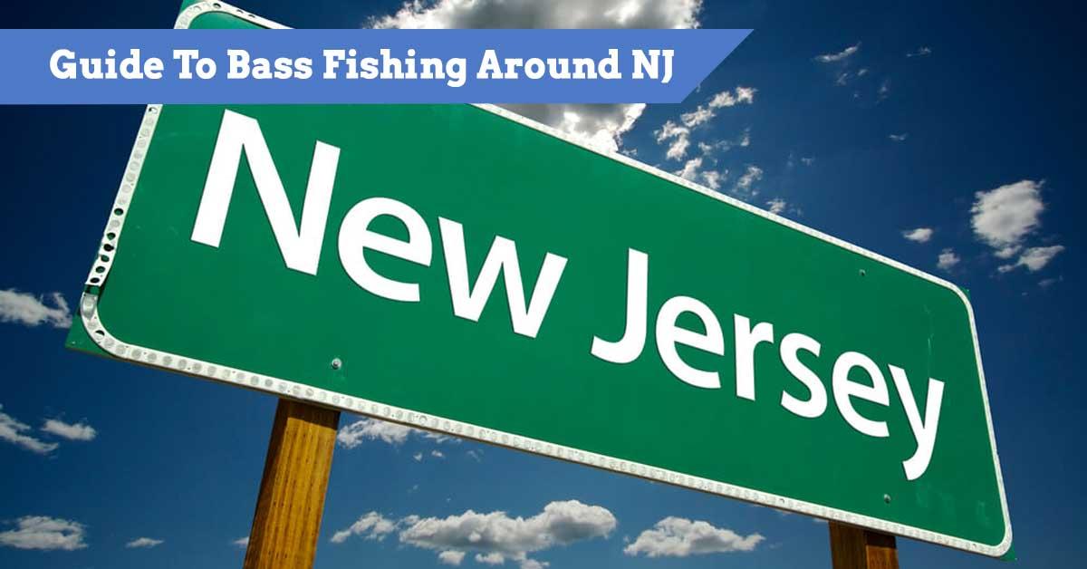Guide To Bass Fishing Around NJ