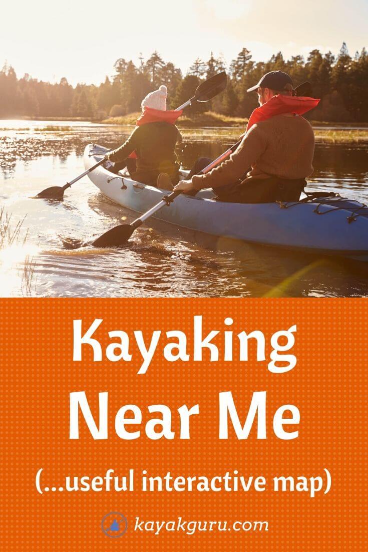 Kayaking Near Me - Interactive Map Pinterest Image