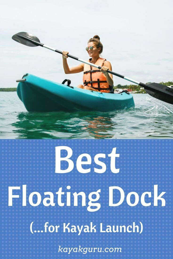 Best Floating Dock For Kayak Launch - Pinterest