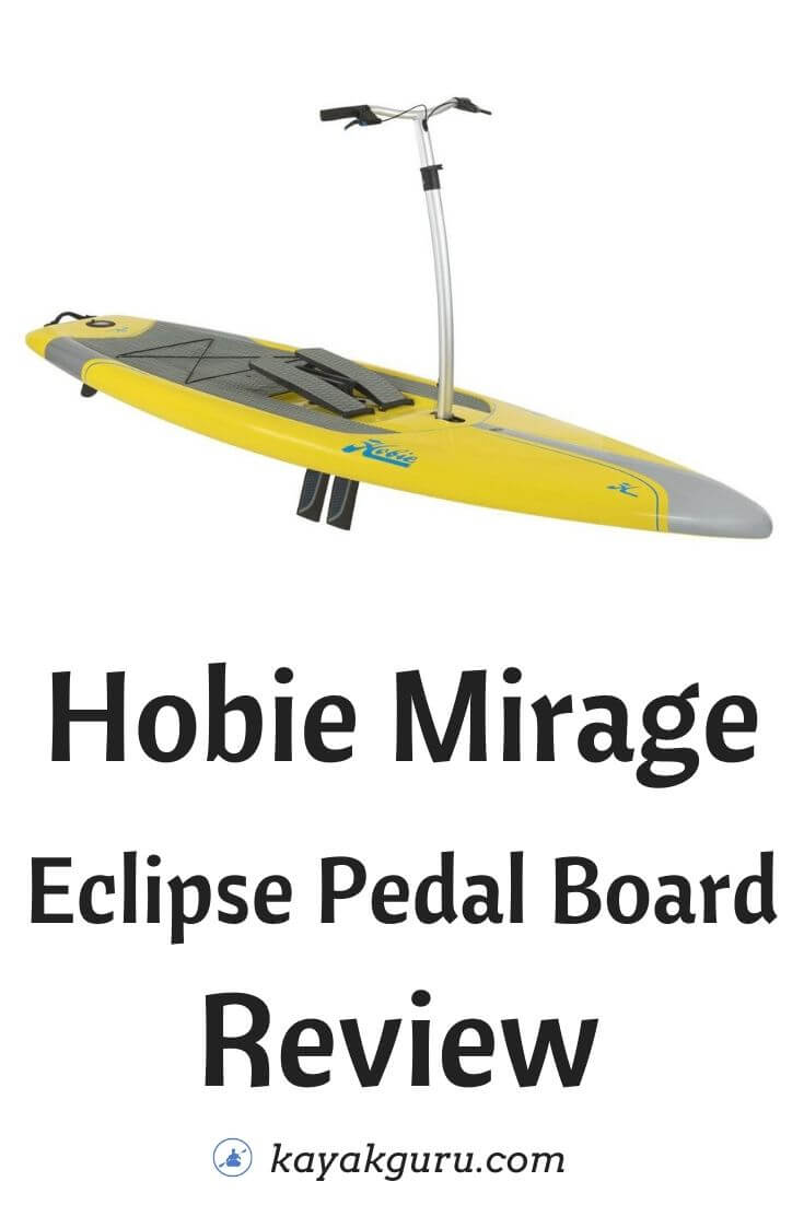 Hobie Mirage Eclipse Pedal Board Review - Pinterest
