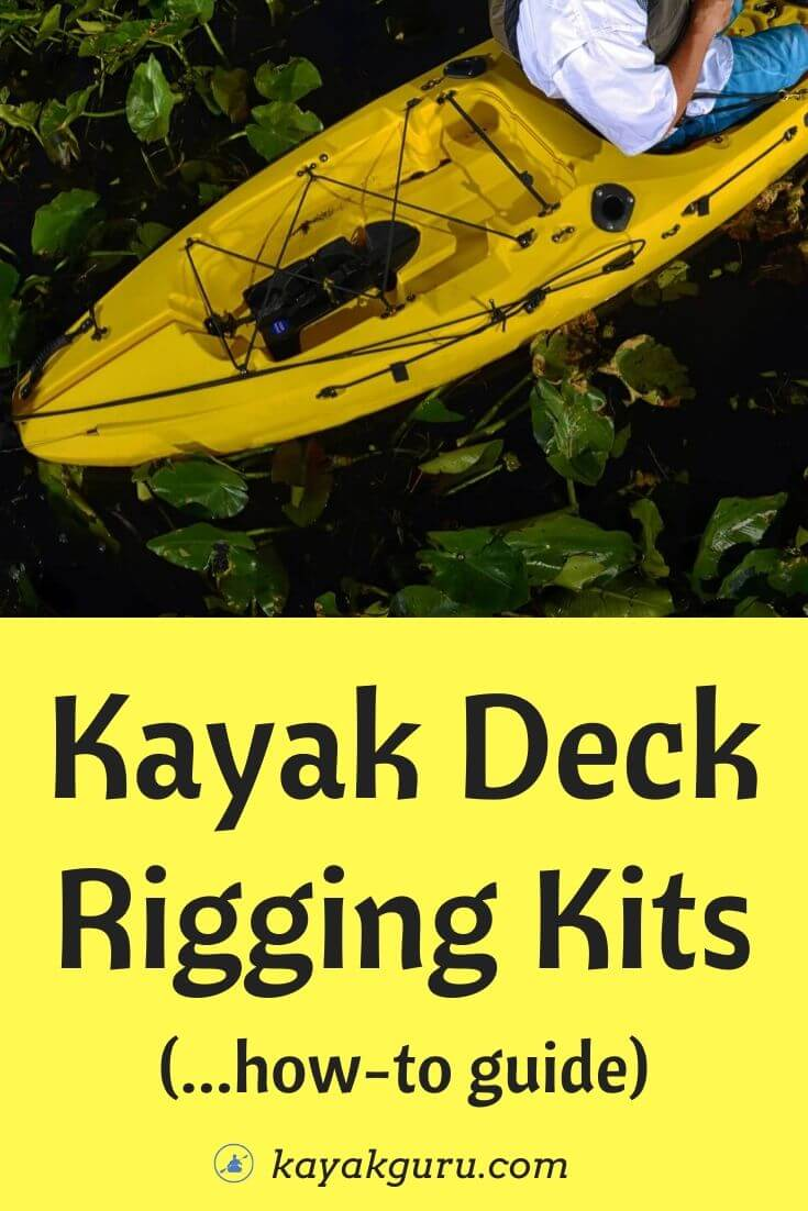 Kayak Deck Rigging Kits - How-To Guide - Pinterest