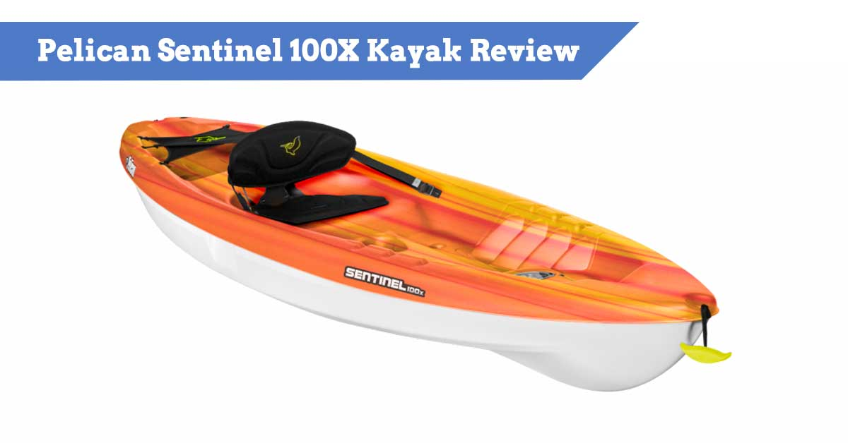 Pelican Sentinel 100X Kayak Review