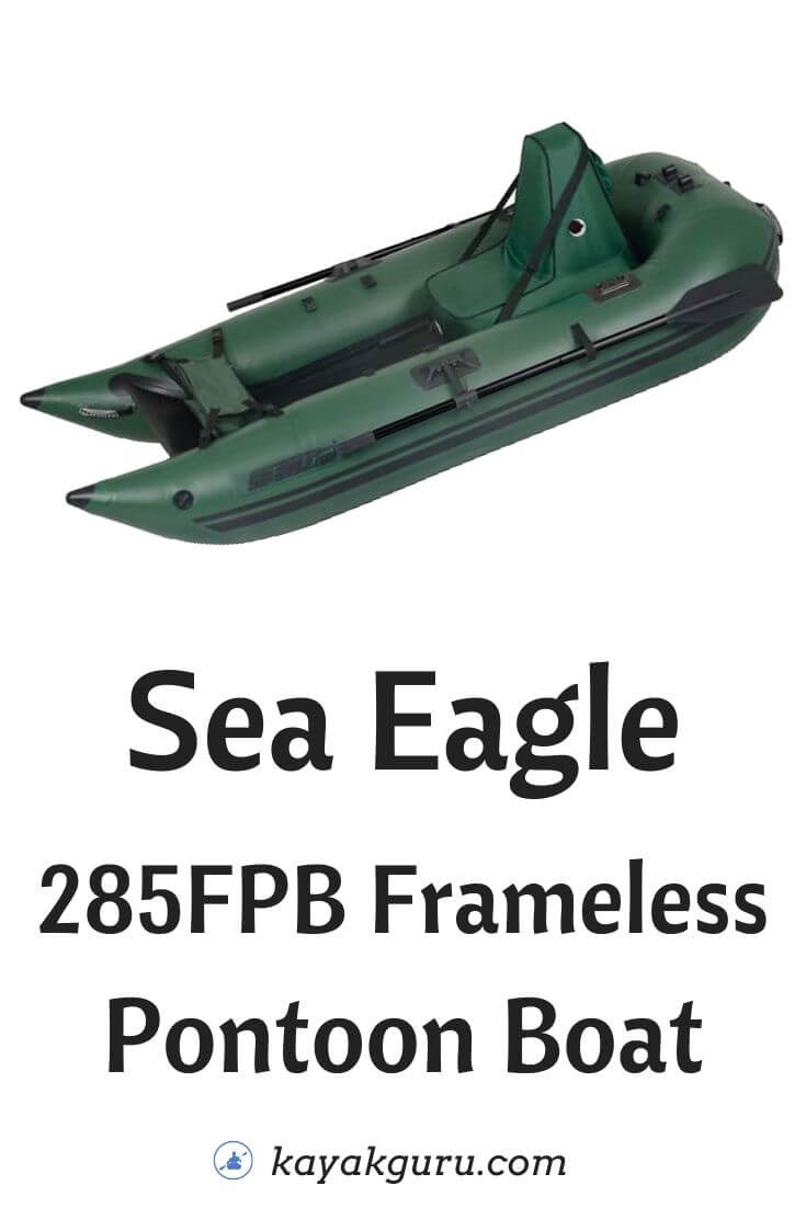 Sea Eagle 285FPB Frameless Pontoon Boat Review - Pinterest