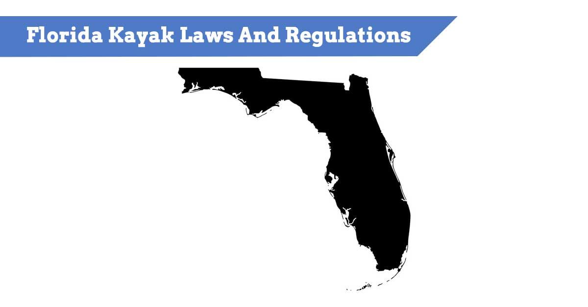 Florida Kayak Laws And Regulations