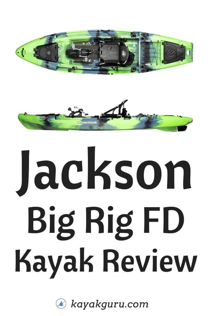 Jackson Kayak Big Rig FD Review - Pinterest