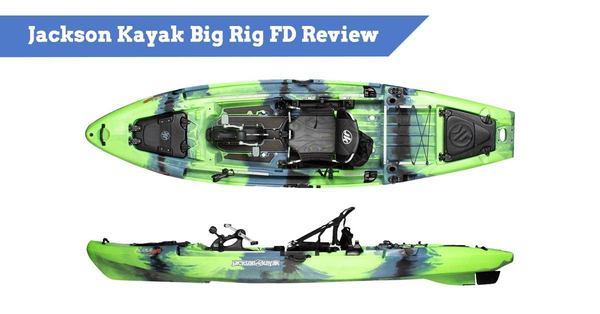 Jackson Kayak Big Rig FD Review