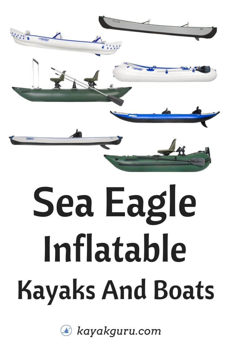 Sea Eagle Inflatable Kayaks And Boats Review - Pinterest