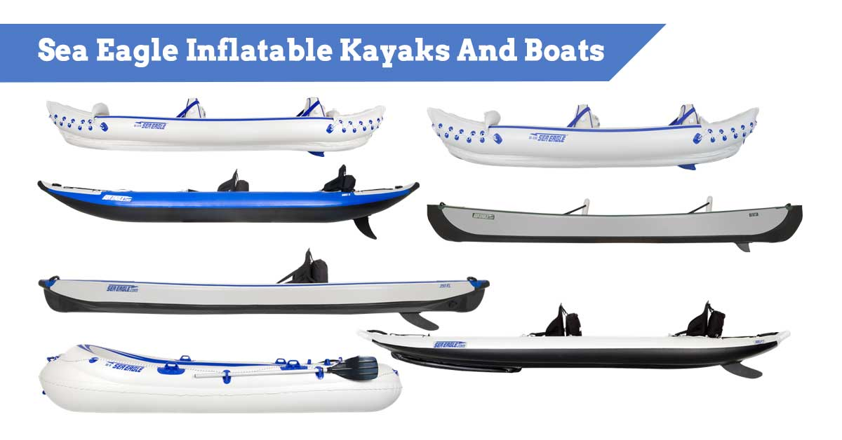 Sea Eagle Inflatable Kayaks And Boats Review