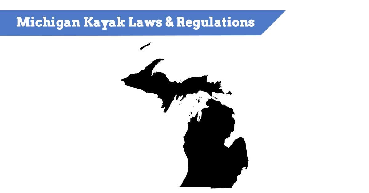 Michigan Kayak Laws & Regulations