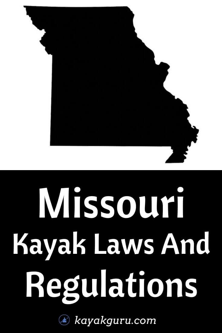 Missouri Kayak Laws And Regulations - Pinterest
