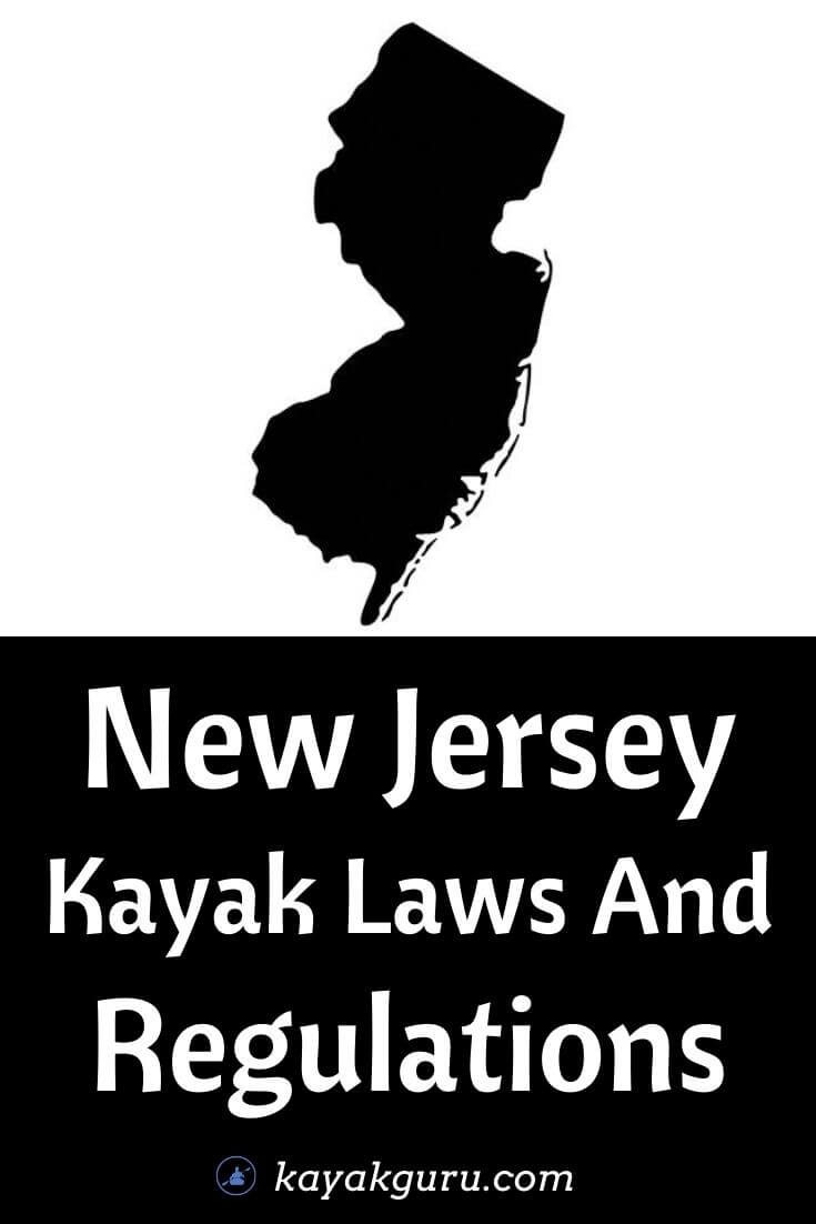 New Jersey Kayak Laws And Regulations - Pinterest