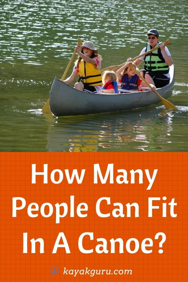How Many People Can Fit In A Canoe - Pinterest