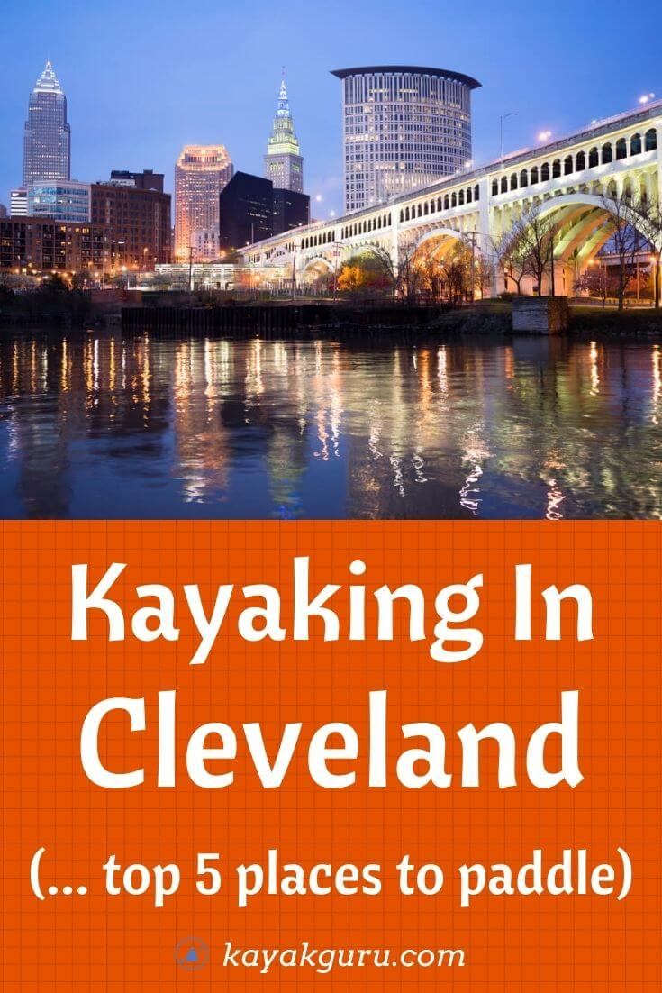 Kayaking In Cleveland - Pinterest