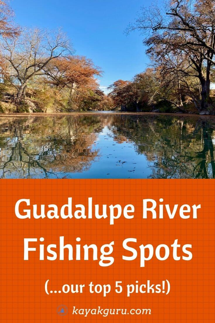 Top Guadalupe River Fishing Spots - Pinterest