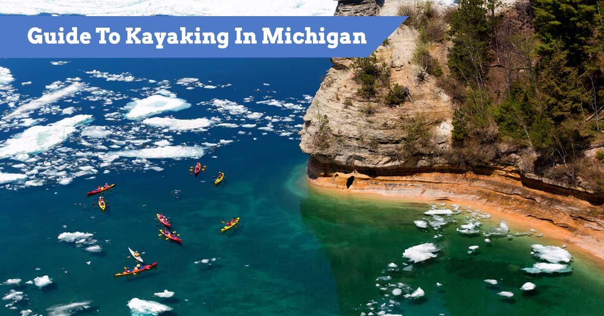 Guide To Kayaking In Michigan
