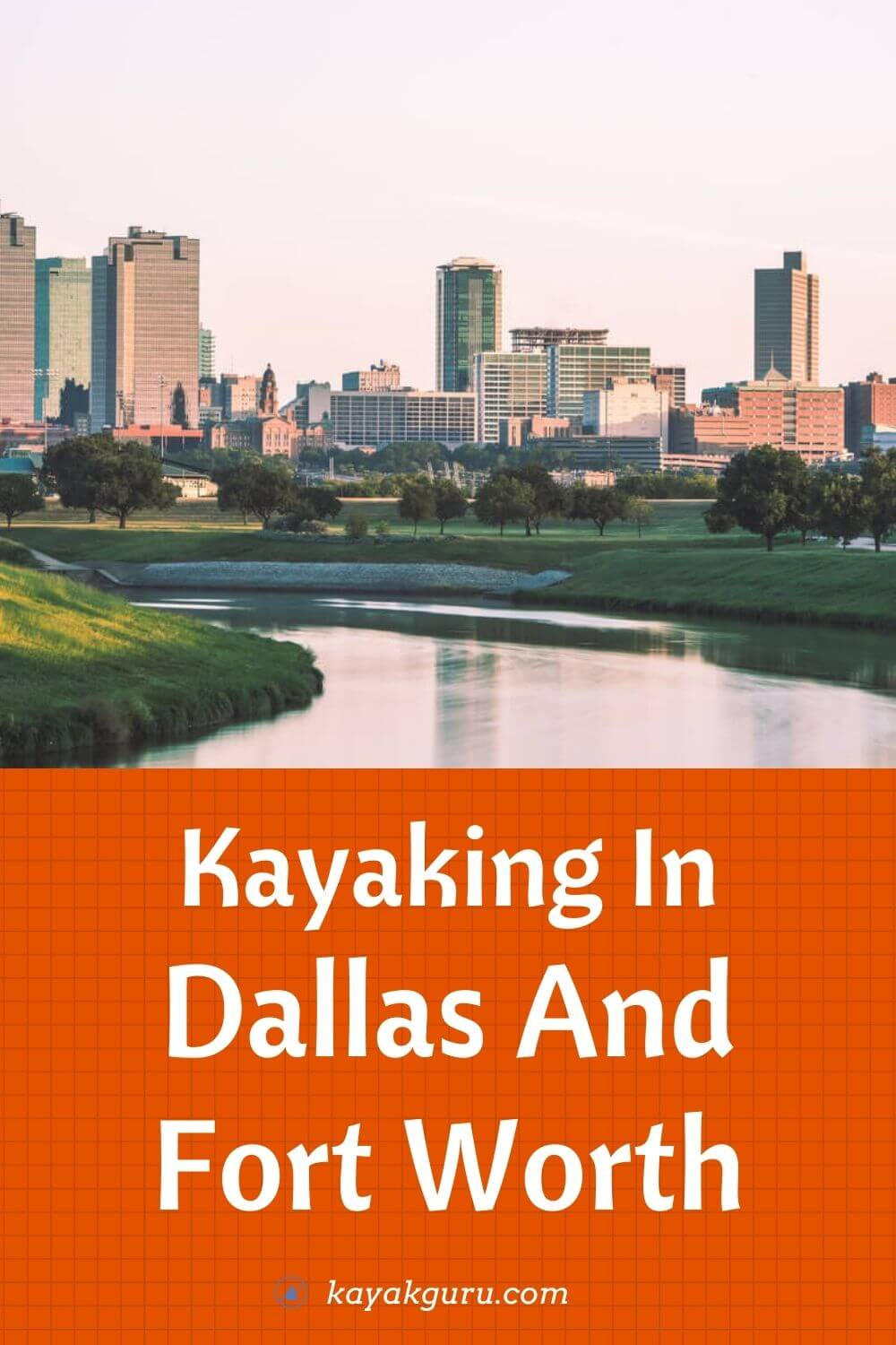 Kayaking In Dallas And Fort Worth - Pinterest
