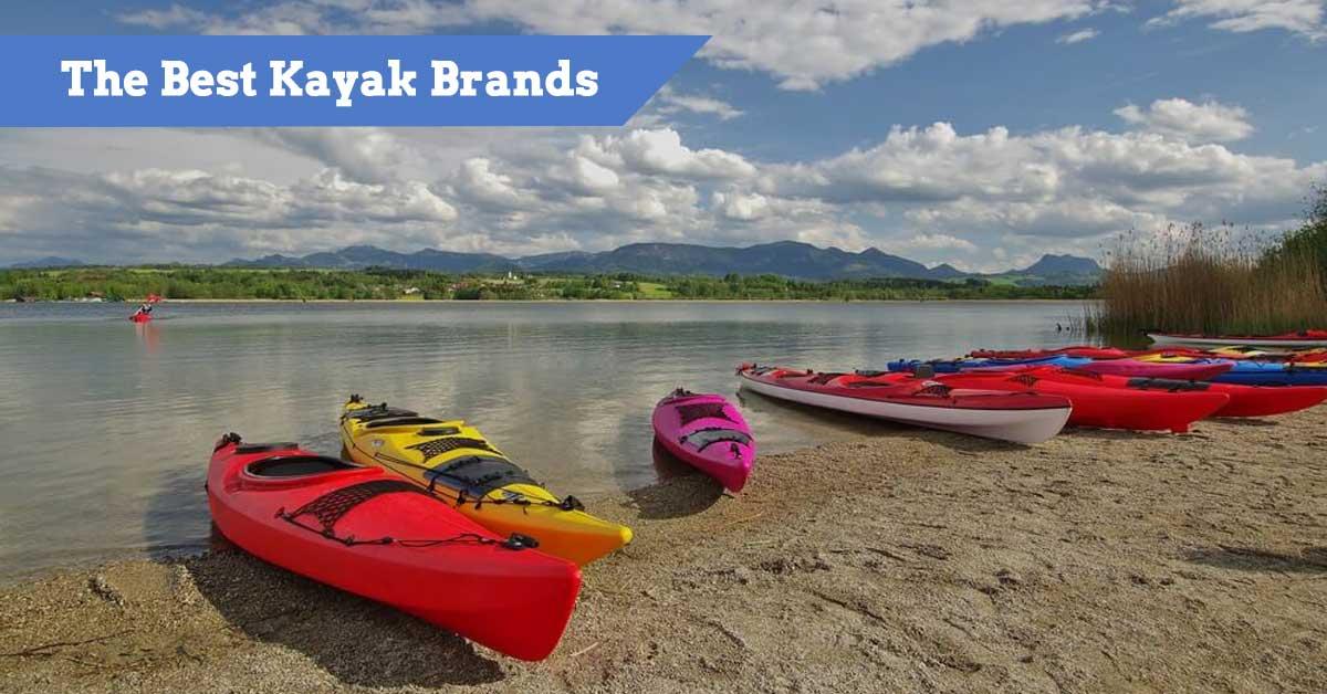 The Best Kayak Brands