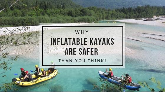 inflatable kayak safe