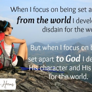Focus on Being Set Apart To God