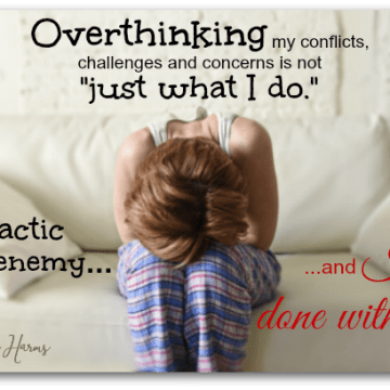Overthinking - I'm Done With It!