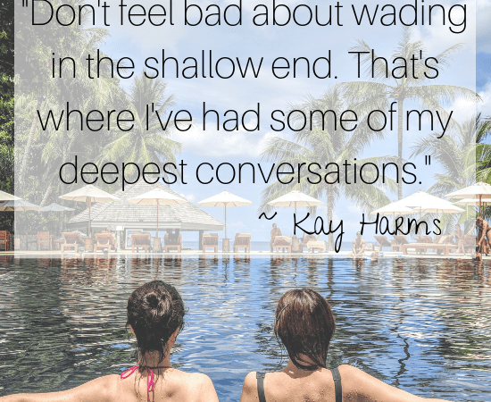 Wading in the Shallow End