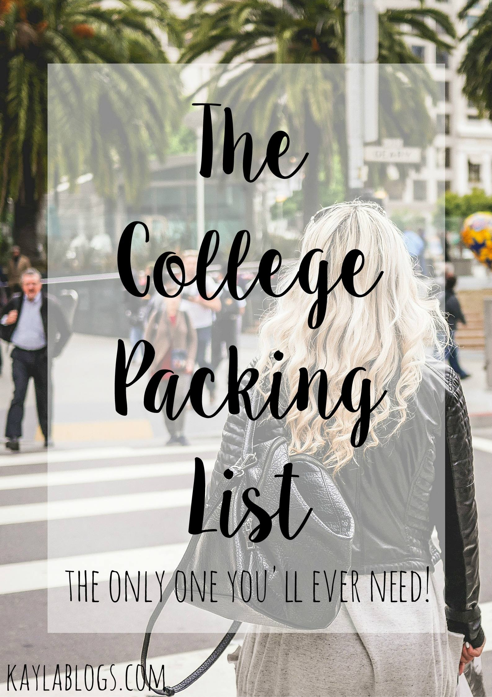 The ULTIMATE College Packing List | Kayla Blogs