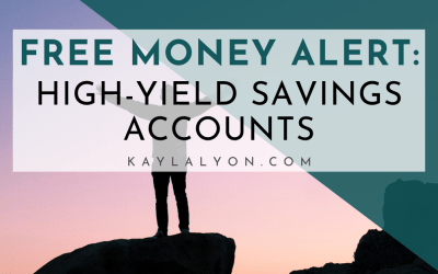 Free Money: High-Yield Savings Accounts