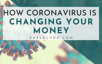 How Coronavirus Is Changing Your Money