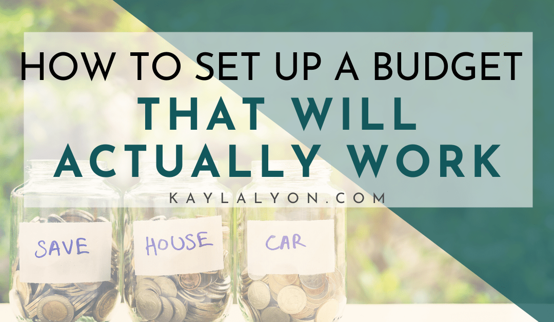 How To Set Up A Budget That Will Actually Work