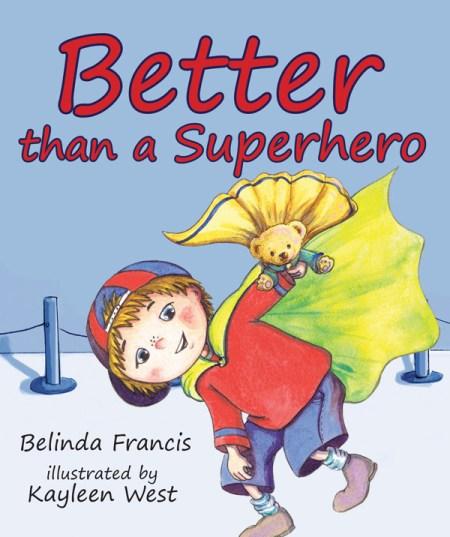 Better than a superhero- children's books about Jesus