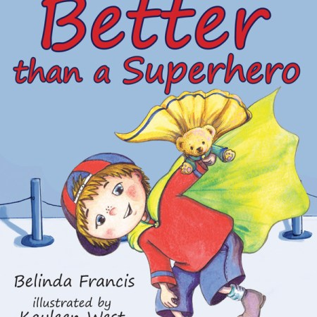 Better than a superhero- children's books about Jesus