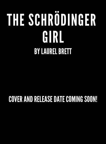 THE SCHRÖDINGER GIRL