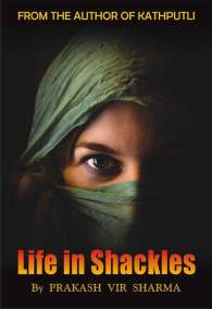 Life in Shackles