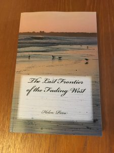 The Last Frontier of the Fading West by Helen Picca