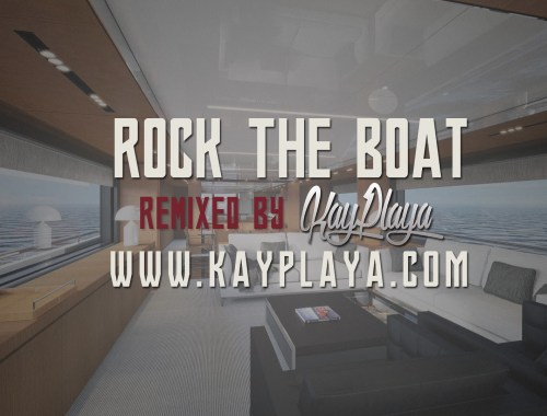 Aaliyah - Rock The Boat (KayPlaya Remix 2017)