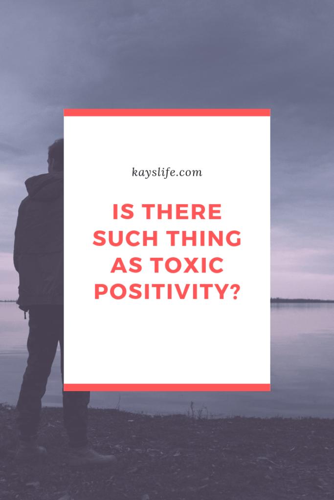 toxic positvity