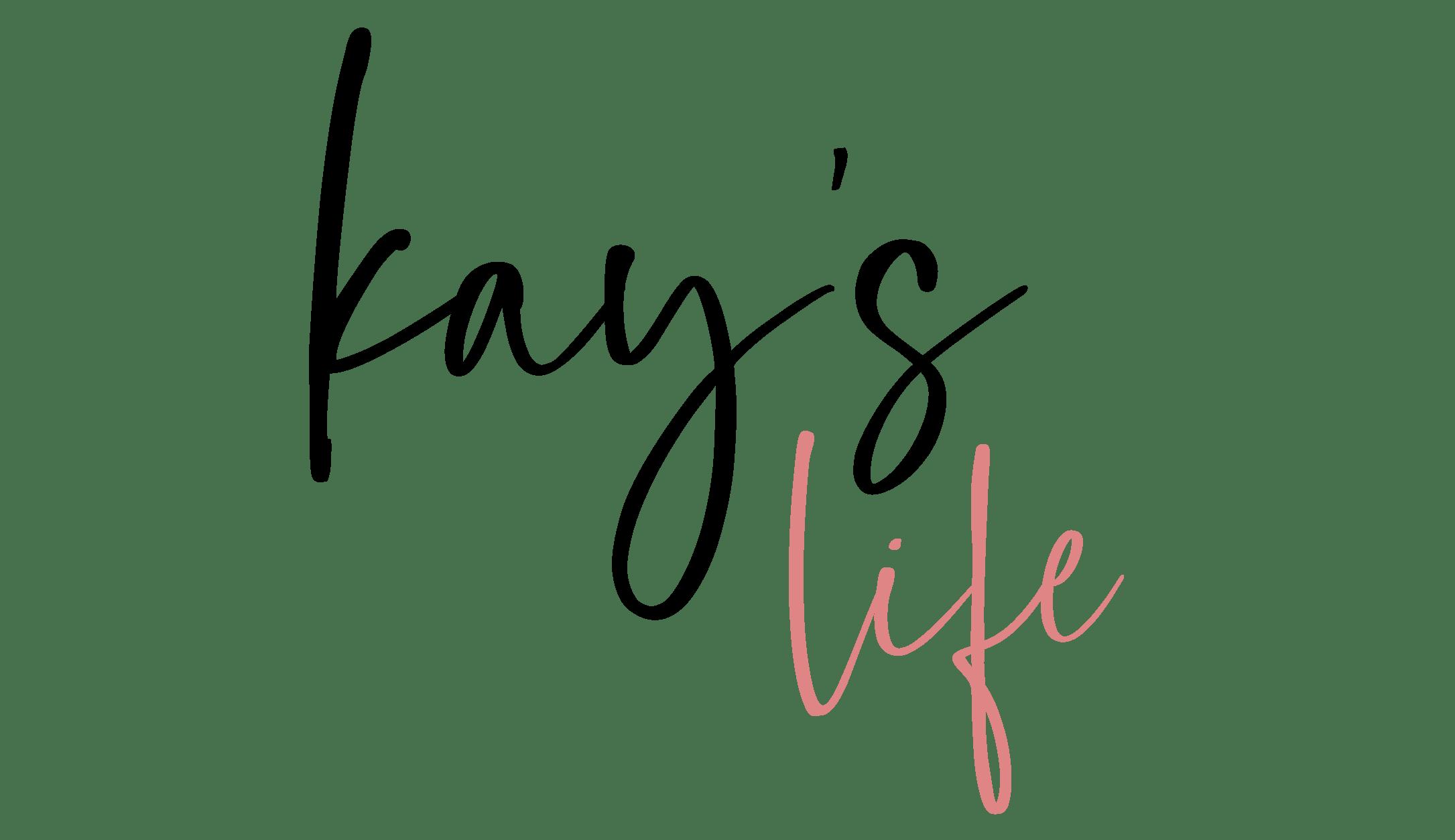 Kays Life