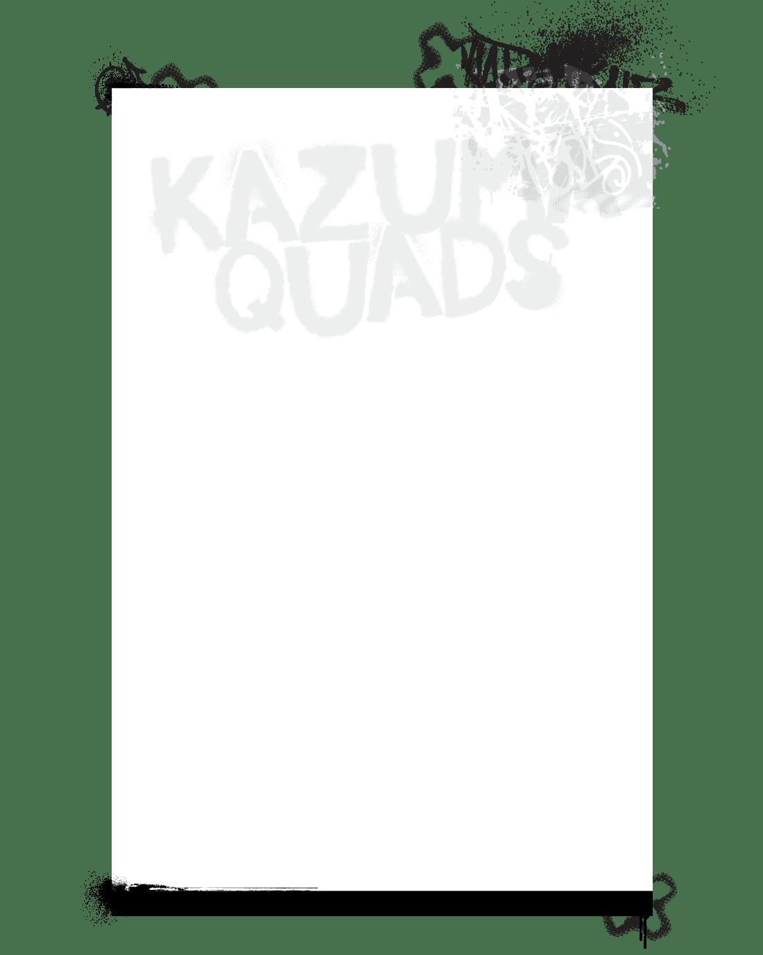 Kazuma Quads :: safety