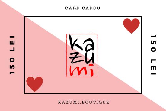 Cardul Cadou Kazumi 150 lei