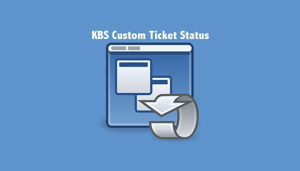 Custom Ticket Status