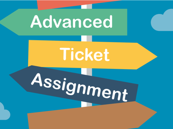 Advanced Ticket Assignment