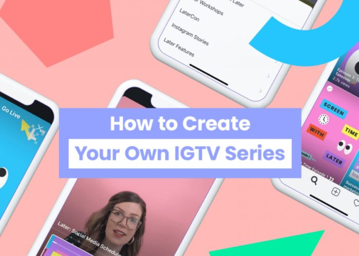 How to Create Your Own IGTV Series in 2021